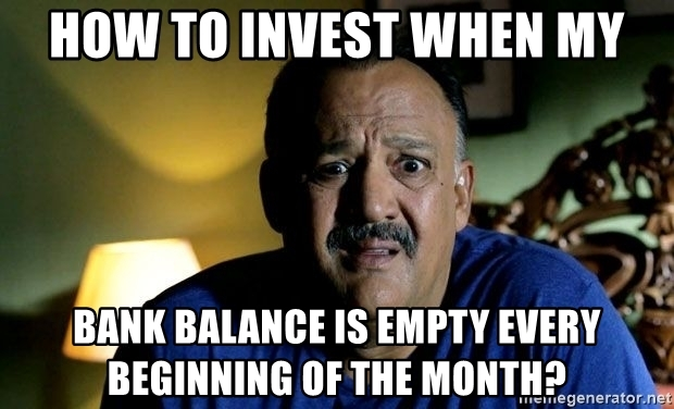 how-to-invest-when-my-bank-balance-is-empty-every-beginning-of-the-month